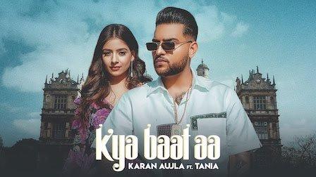 Kya Baat Hai Ve Jatta – Karan Aujla feat Tania