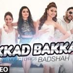 """Akkad Bakkad""  – Sanam Re Feat Badshah"