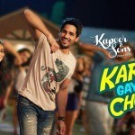 Kar Gayi Chull – Kapoor & Sons