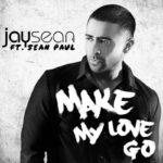 Jay Sean – Make My Love Go ft. Sean Paul Audio
