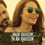 mainrahoon-150x150 Sanam Re