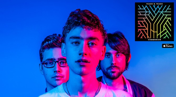 Years & Years – Desire ft. Tove Lo