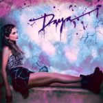 Daya – Sit Still, Look Pretty
