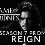 """GameofThrones Season 7 Promo: """"Reign"""""""