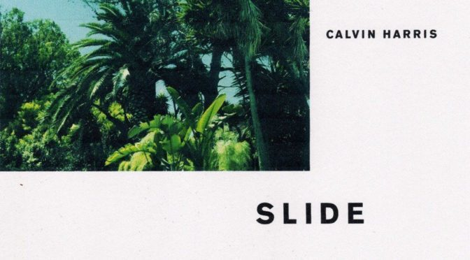 calvin harris slide