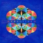 #Coldplay – #Hypnotised