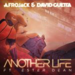 another life david guetta afrojack