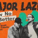 Major Lazer – Know No Better