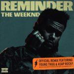 The Weeknd – Reminder Remix feat A$AP Rocky