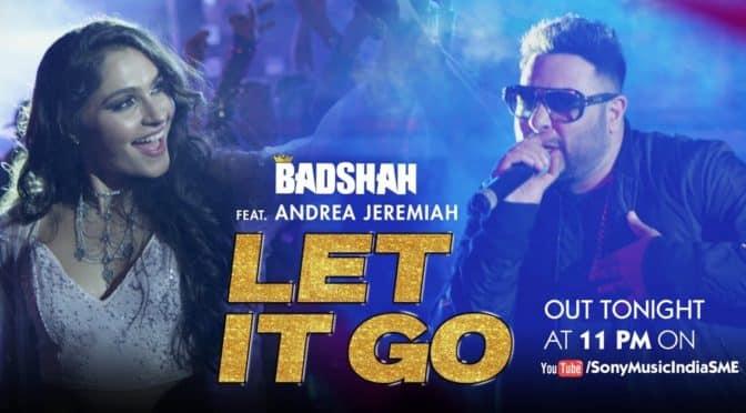 badshah let it go
