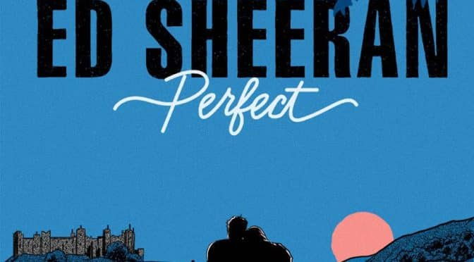 Darling Just Hold My Hand – Perfect | Ed Sheeran