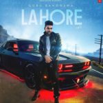 Just Dropped | Guru Randhawa – Lahore