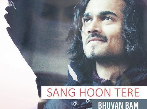 Bhuvan Bam – Sang Hu Tere