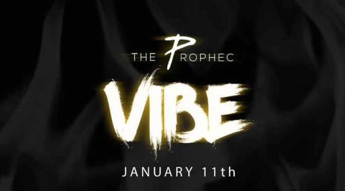 Featured Punjabi Chartbuster | The PropheC – Vibe