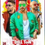 Dill Ton Blackk – Jassi Gill feat Badshah