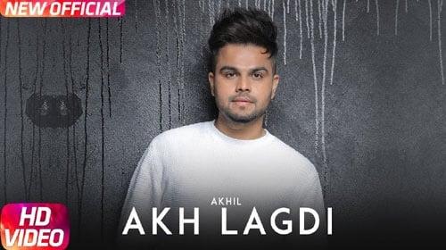 Akhil – Akh Lagdi