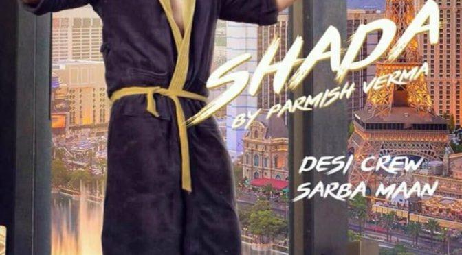 Taur Naal Shada Meaning –  Parmish Verma