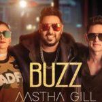 Aastha Gill – Buzz feat Badshah