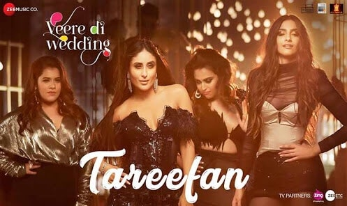 Tareefan – Veere Di Wedding
