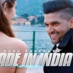 Guru Randhawa – Made In India | Director Gifty