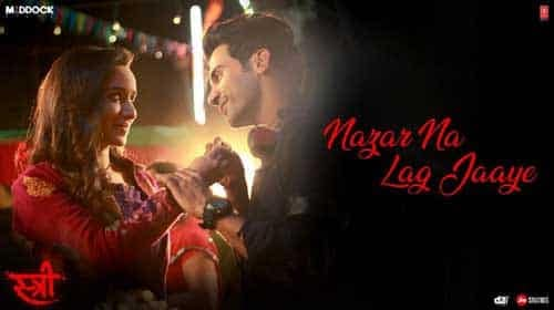 Nazar Na Lag Jaye – Stree | Rajkummar Rao | Shraddha Kapoor