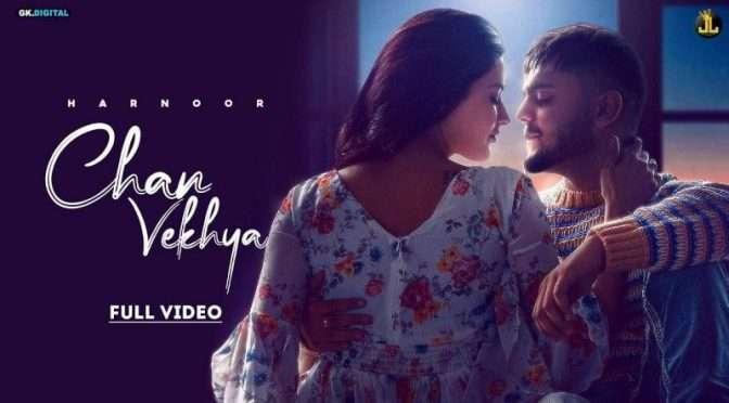 Pehli Vaari Chan Vekhya – Harnoor | Lyrics