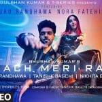 Naach Meri Rani Lyrics – Guru Randhawa | Nora Fatehi