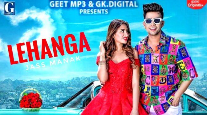 Mainu Lehenga Le De Soniya | Jass Manak feat Mahira Sharma