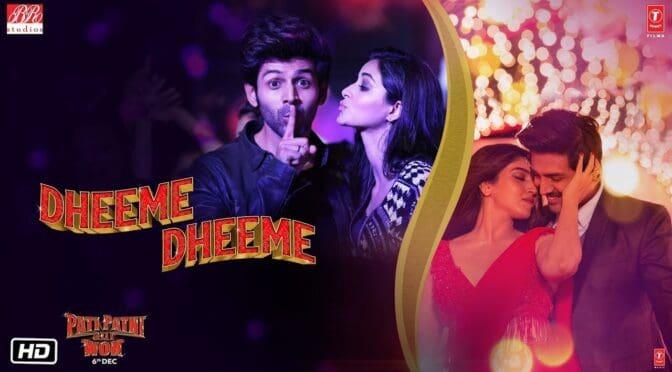 Dheeme Dheeme – Tony Kakkar | Pati Patni Aur Woh