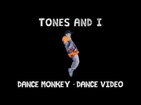 Dance Monkey – Tones & I