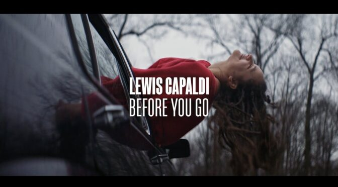 Before You Go Lewis Capaldi