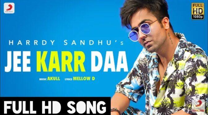 Nachne Da Jee Karda – Hardy Sandhu feat Amyra Dastur
