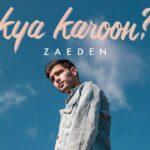 Kya Karoon Zaeden Chords – Sochta Hoon Main Har Ek Din