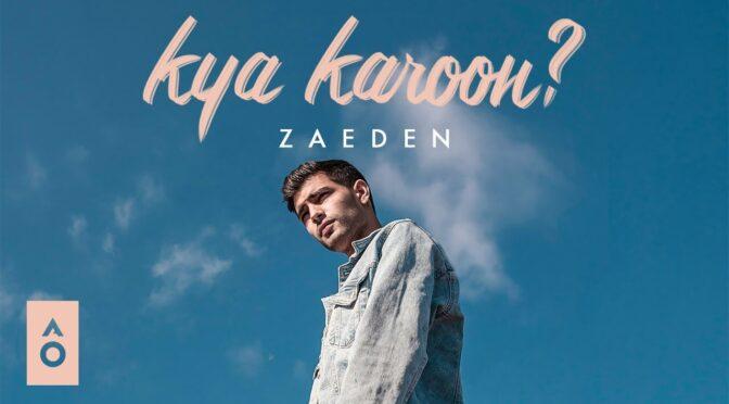 Kya Karoon Zaeden Chords